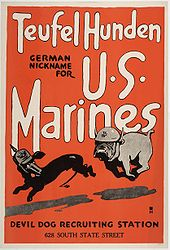 "cartoon of a bulldog wearing a Marine helmet chasing a dachshund wearing a German helmet, the poster reads ""Teufelhunden: German nickname for U.S. Marines. Devil Dog recruiting station, 628 South State Street"""