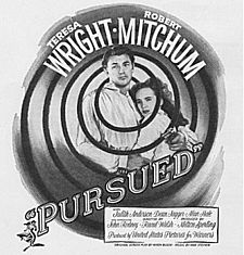 Black-and-white film poster with an image of a young man and woman holding each other. They are surrounded by an abstract, whirlpool-like image; the central arc of the thick black line that define it encircles their head. Both are wearing white shirts and look forward with tense expressions; his right arm cradles her back, and in his hand he holds a revolver. The stars' names—Teresa Wright and Robert Mitchum—feature at the top of the whirlpool; the title and remainder of the credits are below.